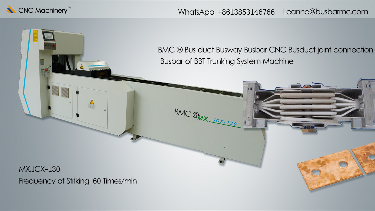 MX.JCX-130 CNC Busway joint connection busway processing machine